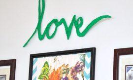 Como Fazer Decoração com a Palavra Love